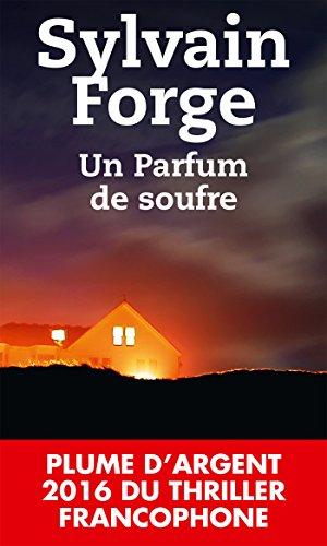 Un parfum de soufre par Sylvain Forge