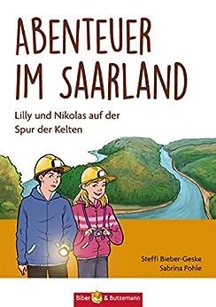 Abenteuer im Saarland: Lilly und Nikolas auf der Spur der Kelten