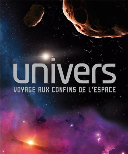 Univers - Voyage aux confins de l'espace