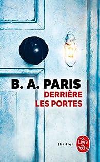 Derrière les portes par B. A. Paris
