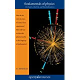 Fundamentals of Physics: Mechanics, Relativity, and Thermodynamics (The Open Yale Courses Series)