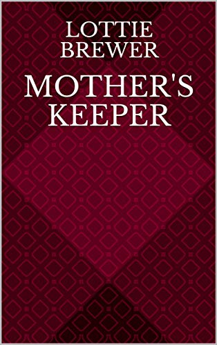 Mother's Keeper (English Edition)