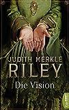Die Vision (Die Margaret-von-Ashbury-Trilogie 2)