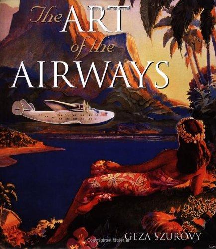 Art of the Airways por Geza Szurovy