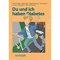 Du und ich haben Diabetes: Illustrationen: C. Götz (La Chaux-de-Fonds); Q. Perrenoud (La Chaux-de-Fonds).