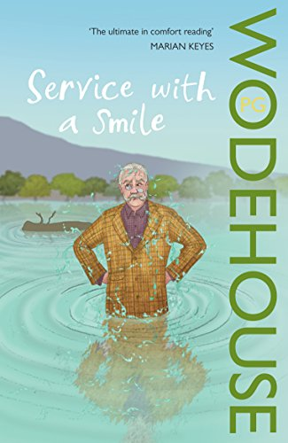 Service With a Smile (Blandings Castle, Band 5) (Pre-golf-clubs)