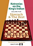 Kotronias on the King's Indian Volume V: Saemisch and The Rest: 5