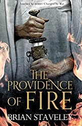The Providence of Fire (Chronicle of the Unhewn Throne, Band 2)