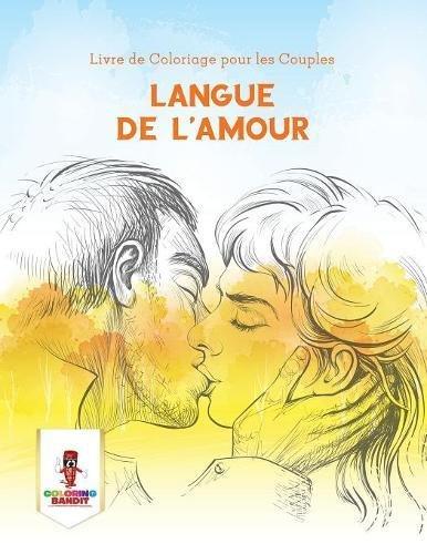 Langue de L'amour : Livre de Coloriage pour les Couples