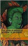 ETICA. Código de conducta de metafísica y el ser humano. (Spanish Edition)