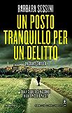 Un posto tranquillo per un delitto (eNewton Narrativa) (Italian Edition)
