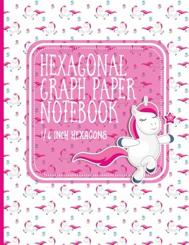 Hexagonal Graph Paper Notebook: 1/4 Inch Hexagons: Organic Chemistry Graph Paper & for Gaming, Graphs, Mapping, Sketches And Notes - Unicorns Cover: Volume 77 por Moito Publishing