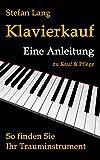 Klavierkauf: Eine Anleitung