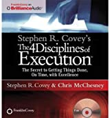 [The 4 Disciplines of Execution] The Secret to Getting Things Done, on Time, with Excellence ] BY [Covey, Stephen R]Compact Disc