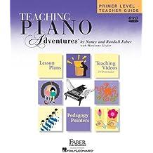 Teaching Piano Adventures, Primer Level Teacher Guide