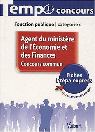 Concours commun Agent du ministère de l'Economie et des Finances - L'essentiel en 41 fiches - Catégorie C