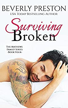 Surviving Broken (The Mathews Family Book 4) by [Preston, Beverly]