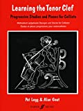 Learning the Tenor Clef: Progressive Studies and Pieces for Cello
