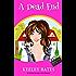 A Dead End (A Saints & Strangers Cozy Mystery Book 1)