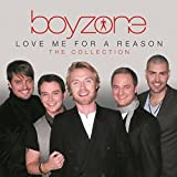 Love Me For A Reason : The Collection