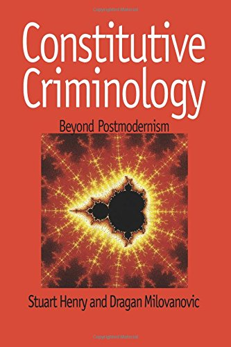 Constitutive Criminology: Beyond Postmodernism
