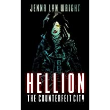 Hellion: The Counterfeit City (Hellion, Book 1) (English Edition)
