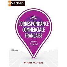 Reperes Pratiques: La Correspondance Commerciale Francaise