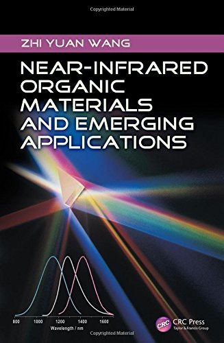 Near-Infrared Organic Materials and Emerging Applications by Zhi Yuan Wang (2013-05-08)