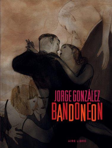 Bandonéon - tome 1 - Bandonéon (réédition)