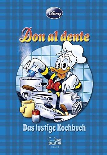 Enthologien 23: Don al dente - Das lustige Kochbuch