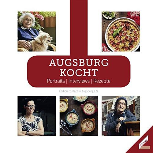 Buchseite und Rezensionen zu 'Augsburg kocht: Portraits / Interviews / Rezepte' von contact in Augsburg e.V.