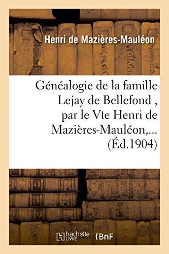 Généalogie de la famille Lejay de Bell...