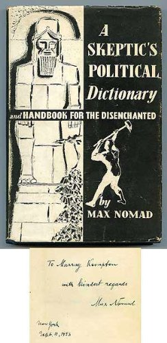 A skeptic's political dictionary,: And Handbook for the disenchanted