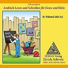 Arabisch Lesen und Schreiben für Gross und Klein - Audio-CD: Grundwortschatz Arabisch für KinderVokabelverzeichnis / Deutsch – Arabisch