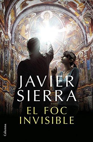 El foc invisible (Catalan Edition)