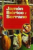 Jamón Ibérico y Serrano. Fundamentos de la elaboración y de la calidad
