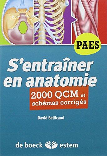 S'entraîner en anatomie - 2000 QCM et schémas corrigés
