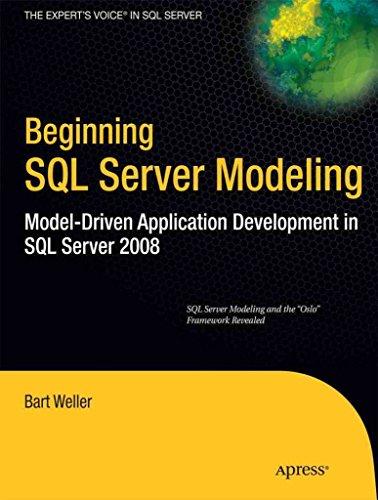 [(Beginning SQL Server Modeling : Model-Driven Application Development in SQL Server 2008)] [By (author) Bart Weller] published on (July, 2010) par Bart Weller
