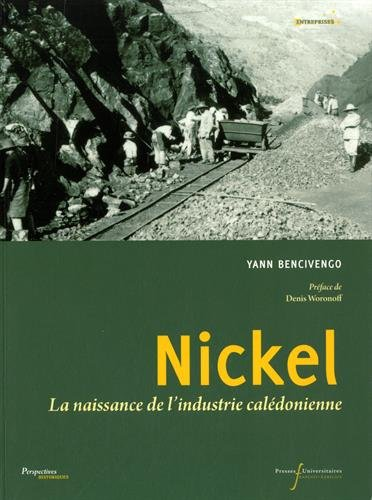Nickel : La naissance de l'industrie calédonienne