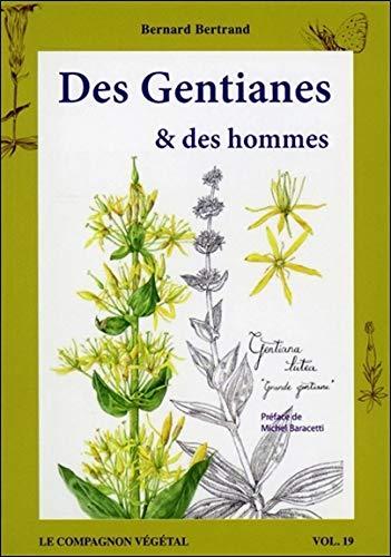 Des Gentianes & des hommes - Vol. 13 par Bernard Bertrand
