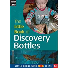 The Little Book of Discovery Bottles: Little Books with Big Ideas by Ann Roberts (2009-01-31)