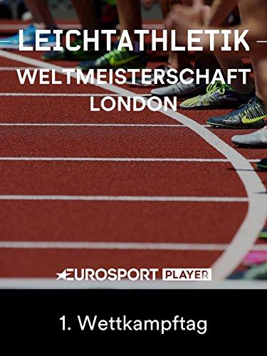 Leichtathletik: WM in London (GBR) - 1. Wettkampftag