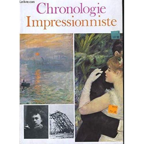 1863-1905. Chronologie impressionniste. 1981. Broché. 216 pages. 21x30 cm. (Beaux-Arts, Peinture, Impressionnisme)