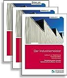 Der Industriemeister. Lehr- und Übungsbücher: Gesamtausgabe: Lehrbuch 1, Lehrbuch 2, Übungs- und Prüfungsbuch