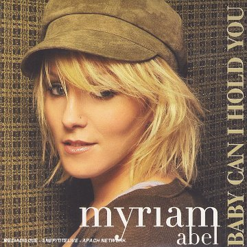 Baby Can I Hold You by Myriam Abel