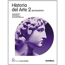 Proyecto La Casa del Saber, historia del arte, 2 Bachillerato - 9788429487312