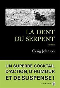 """Afficher """"Walt Longmire n° 10 La dent du serpent"""""""