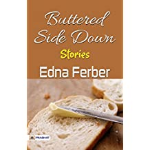 Buttered Side Down: Stories