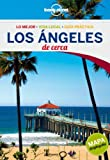 Lonely Planet Los Angeles De Cerca (Travel Guide) (Spanish Edition) by Lonely Planet (2013-02-01)