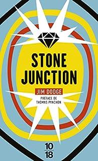 Stone junction par Jim Dodge